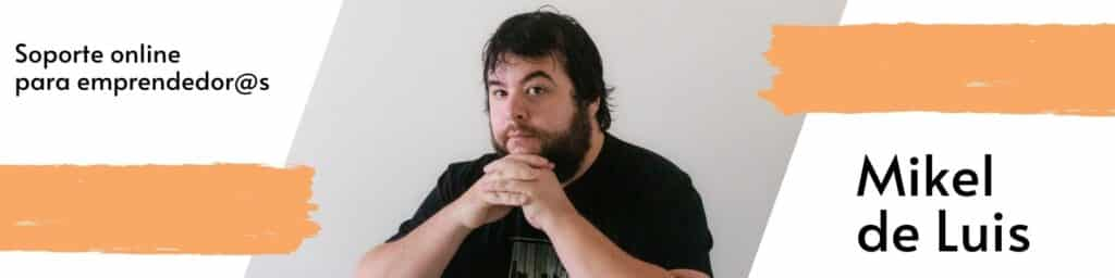 Soporte online para Emprendoras - Soluciono tus problemas informáticos - Mikel de Luis .Com
